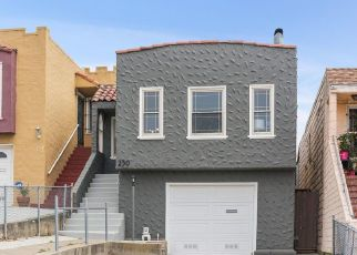 Foreclosure Home in San Francisco, CA, 94112,  JUDSON AVE ID: F4497395